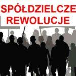 SPÓŁDZIELCZE REWOLUCJE - image rewolucja2-150x150 on https://wmetalowcu.pl